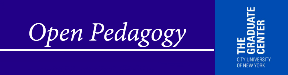 Open Pedagogy at The Graduate Center Libary